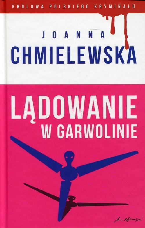 okładka Lądowanie w Garwolinie, Książka | Chmielewska Joanna