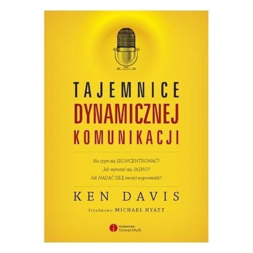 okładka Tajemnice dynamicznej komunikacji, Książka   Davis Ken