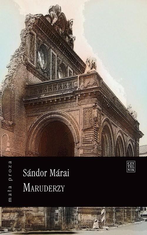 okładka Maruderzy, Książka | Sándor Márai