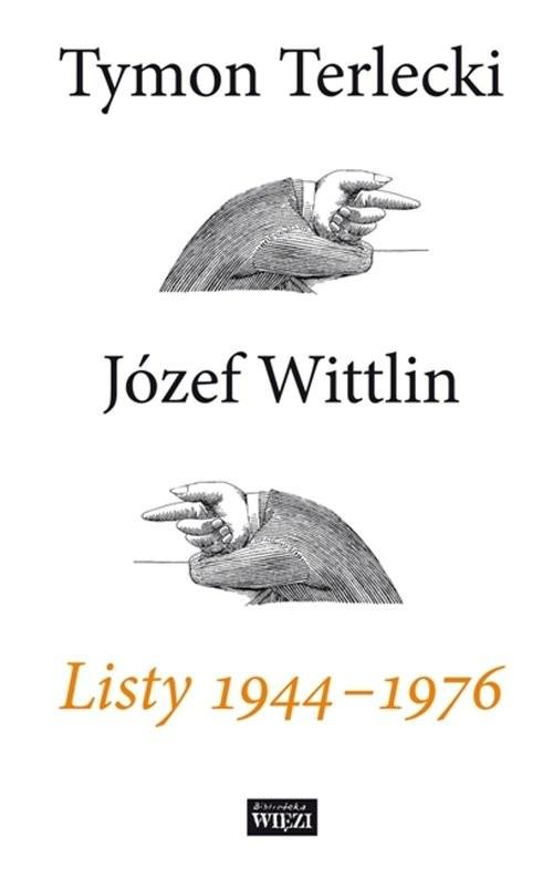okładka Listy 1944-1976, Książka | Tymon Terlecki, Józef  Wittlin