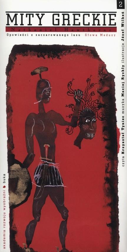 okładka Mity greckie Głowa Meduzy + CD, Książka | Nathaniel  Hawthorne