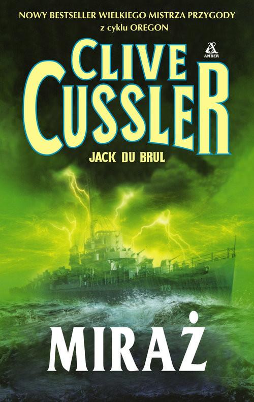 okładka Miraż, Książka | Clive Cussler, Brul Jack Du
