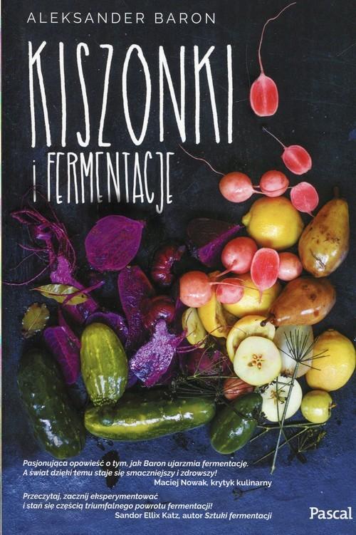 okładka Kiszonki i fermentacje, Książka | Baron Aleksander