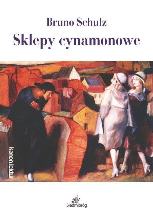 okładka Sklepy cynamonowe, Książka | Schulz Bruno