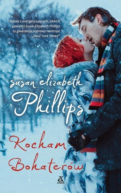 okładka Kocham bohaterów, Książka | Susan Elizabeth Phillips