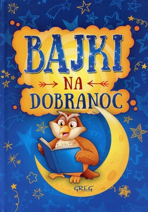 okładka Bajki na dobranoc, Książka | Białek Małgorzata