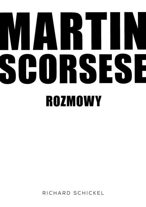 okładka Martin Scorsese rozmowy, Książka | Schickel Richard
