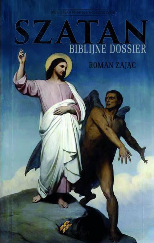 okładka Szatan Biblijne Dossier, Książka | Zając Roman