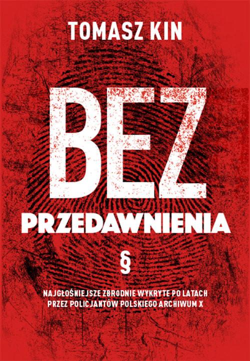 okładka Bez przedawnienia, Książka | Kin Tomasz