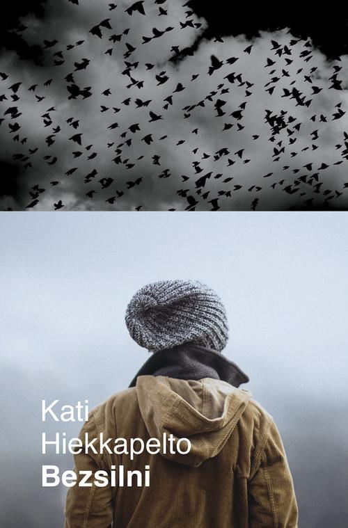 okładka Bezsilni, Książka | Kati Hiekkapelto