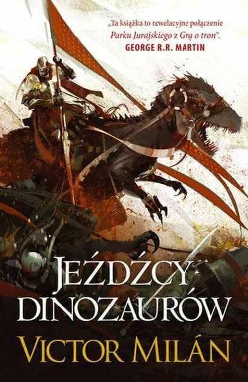 okładka Jeźdźcy dinozaurów, Książka | Victor  Milan