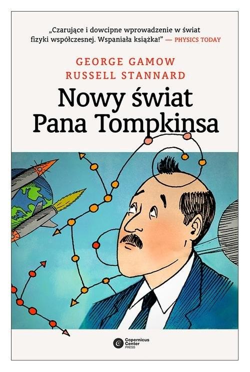 okładka Nowy świat pana Tompkinsa, Książka | George Gamov, Russell Stannard