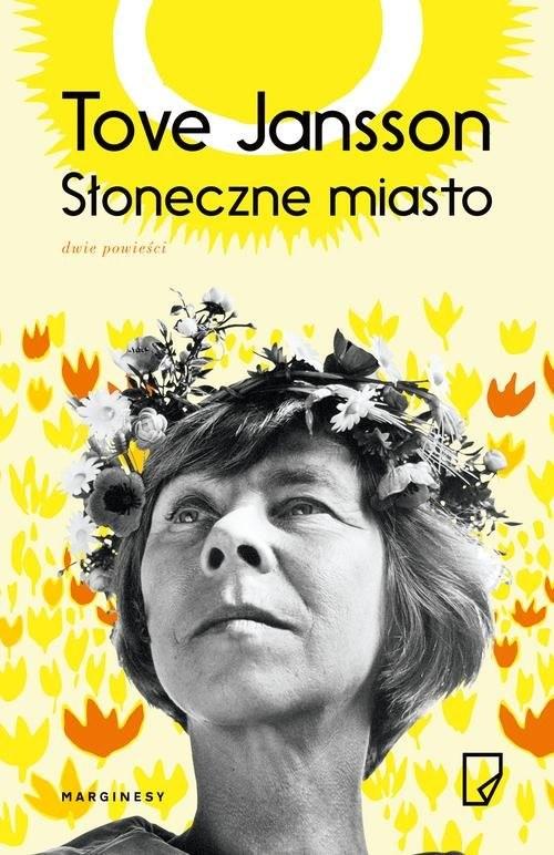 okładka Słoneczne miasto, Książka | Tove Jansson