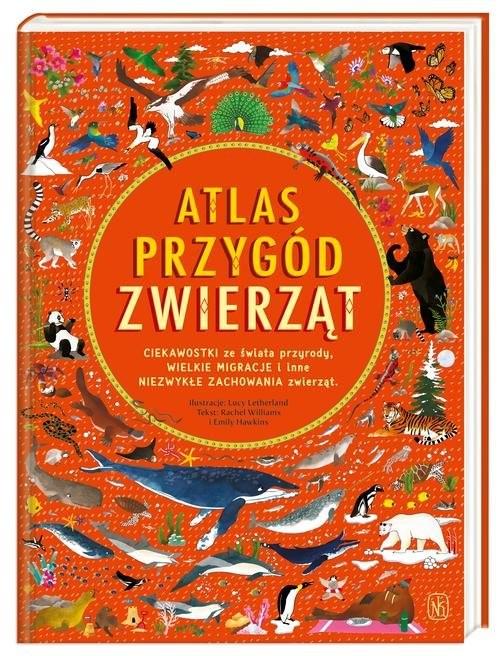 okładka Atlas przygód zwierzątksiążka |  | Emily Hawkins, Williams Rachel