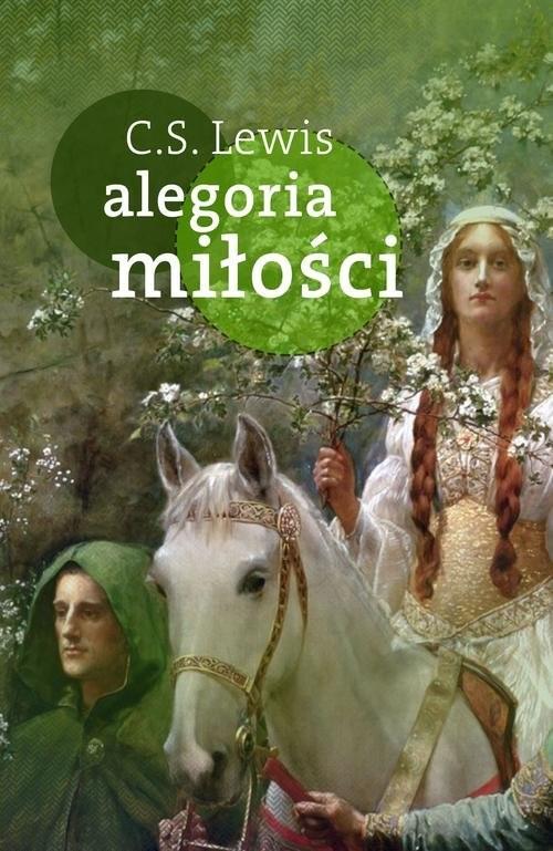 okładka Alegoria miłości, Książka | Clive Staples Lewis