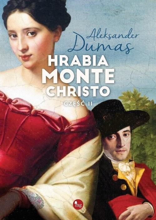 okładka Hrabia Monte Christo Część 2, Książka | Aleksander  Dumas