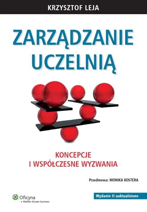 okładka Zarządzanie uczelnią Koncepcje i współczesne wyzwania, Książka | Leja Krzysztof