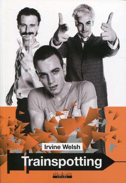 okładka Trainspotting, Książka | Welsh Irvine