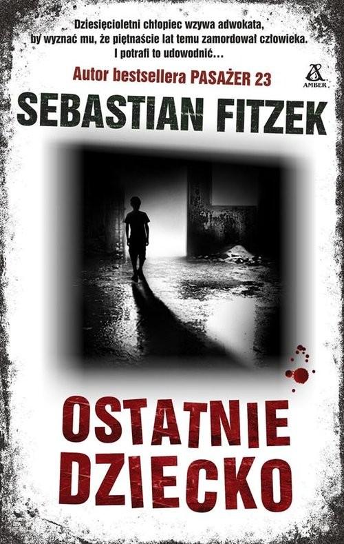 okładka Ostatnie dziecko, Książka   Fitzek Sebastian