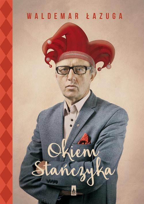 okładka Okiem Stańczyka, Książka | Łazuga Waldemar