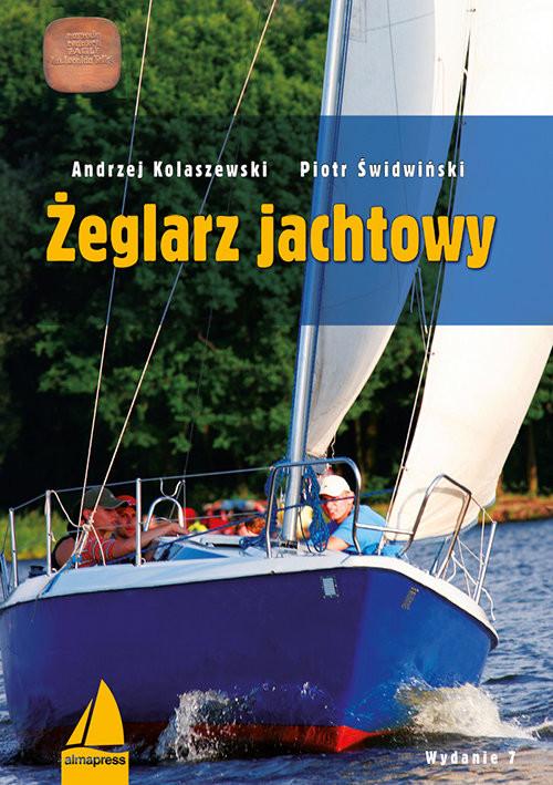 okładka Żeglarz jachtowy, Książka | Andrzej Kolaszewski, Piotr Świdwiński