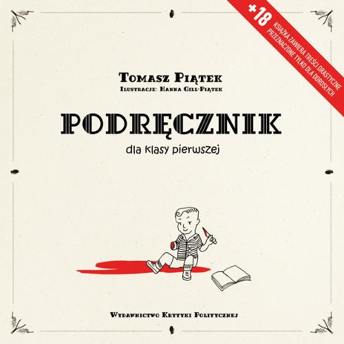okładka Podręcznik dla klasy pierwszej, Książka | Piątek Tomasz