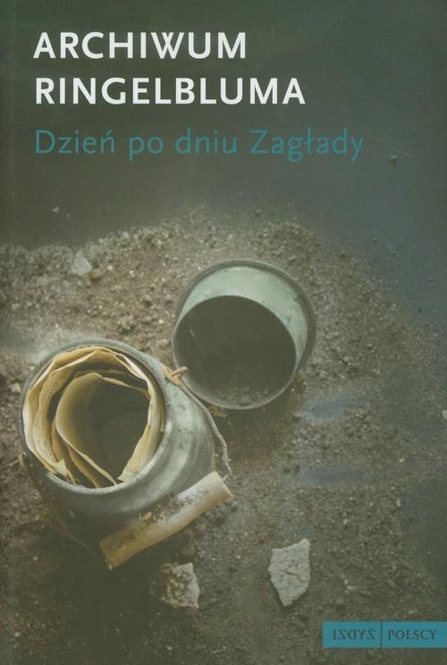 okładka Archiwum Ringelbluma Dzień po dniu Zagłady, Książka  