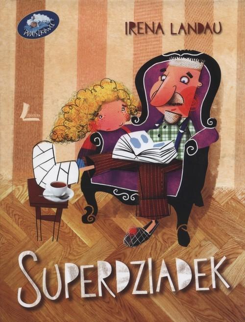 okładka Superdziadek, Książka | Landau Irena