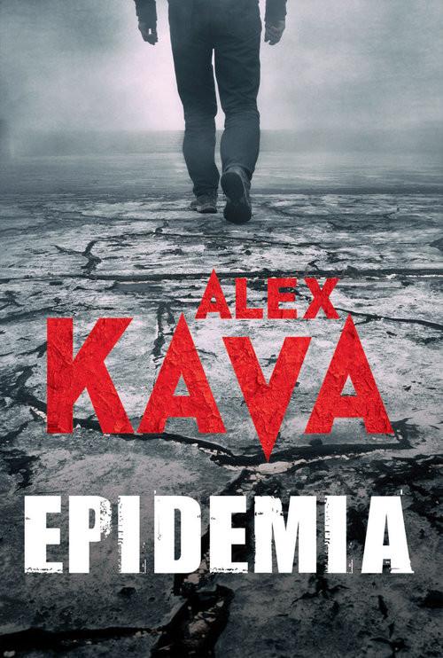 okładka Epidemia, Książka | Kava Alex