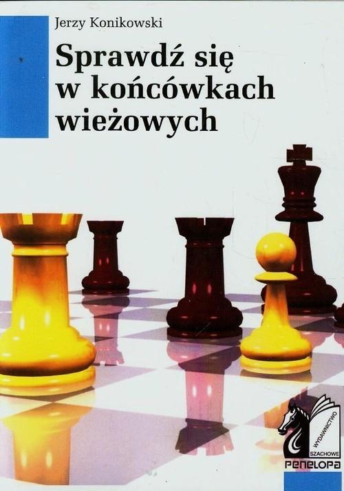okładka Sprawdź się w końcówkach wieżowych, Książka   Jerzy Konikowski