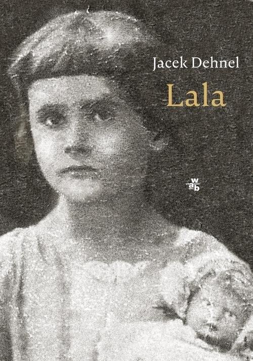 okładka Lala, Książka | Jacek Dehnel