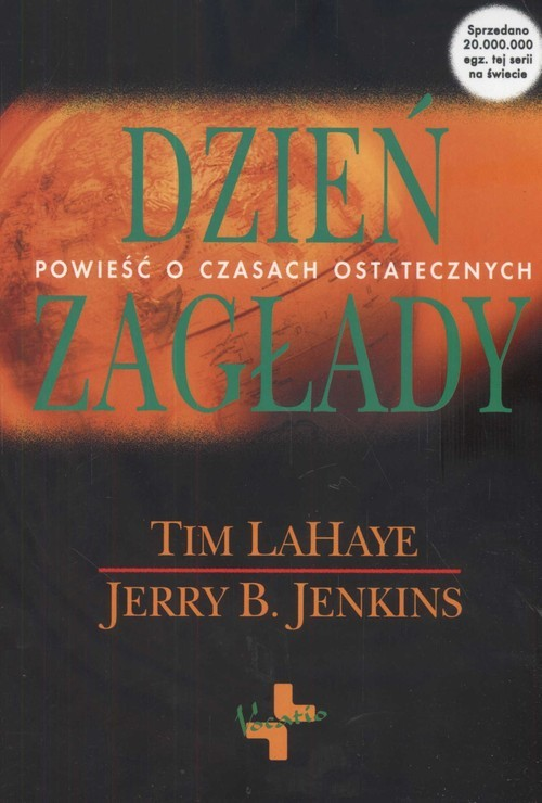 okładka Dzień zagłady Powieść o czasach ostatecznych, Książka | Tim LaHaye, Jerry B. Jenkins