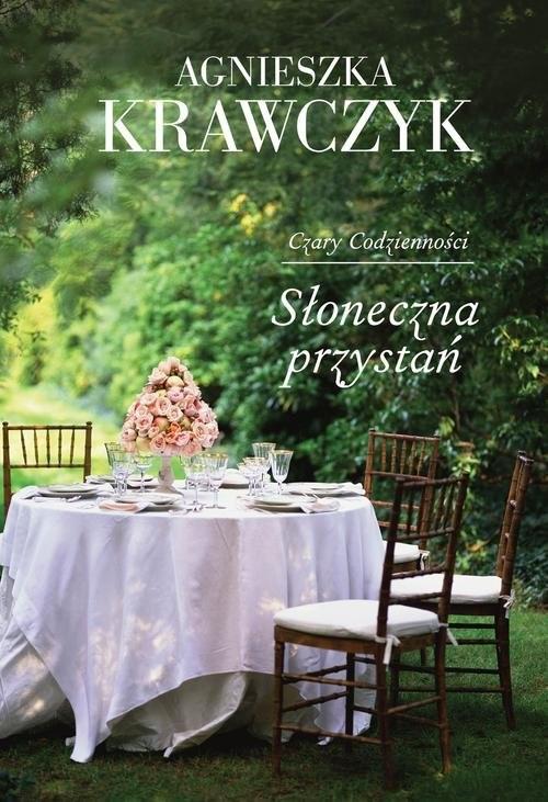 okładka Czary Codzienności Tom 3 Słoneczna przystańksiążka |  | Krawczyk Agnieszka