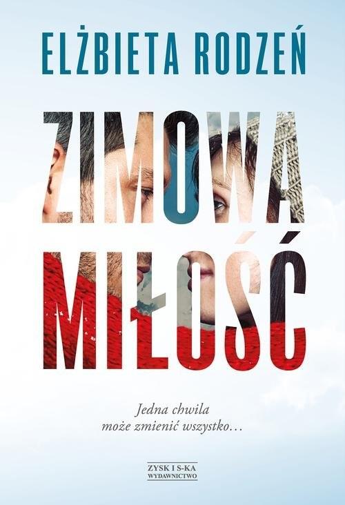 okładka Zimowa miłość, Książka | Elżbieta  Rodzeń