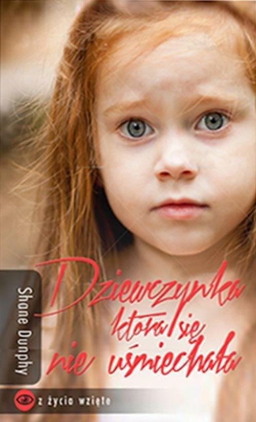 okładka Dziewczynka, która się nie uśmiechała, Książka | Dunphy Shane