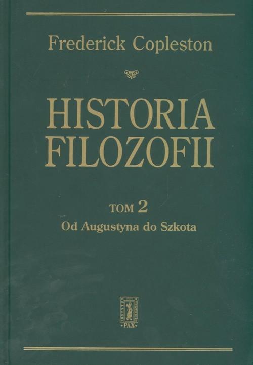 okładka Historia filozofii Tom 2 Od Augustyna do Szkota, Książka | Copleston Frederick