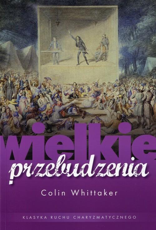 okładka Wielkie przebudzenia, Książka   Whittaker Colin