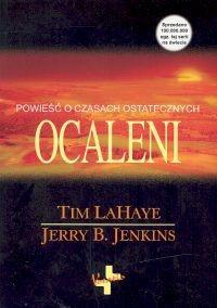 okładka Ocaleni Powieść o czasach ostatecznychksiążka |  | Tim LaHaye, Jerry B. Jenkins