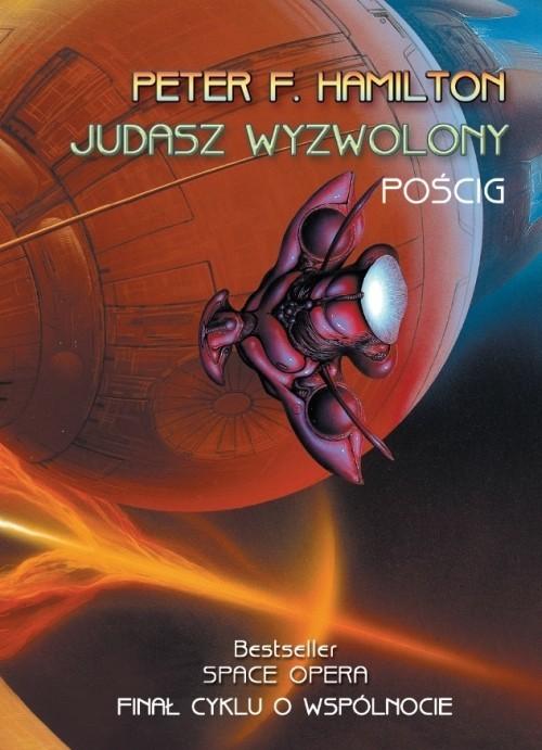 okładka Judasz Wyzwolony Pościg, Książka | Peter F. Hamilton
