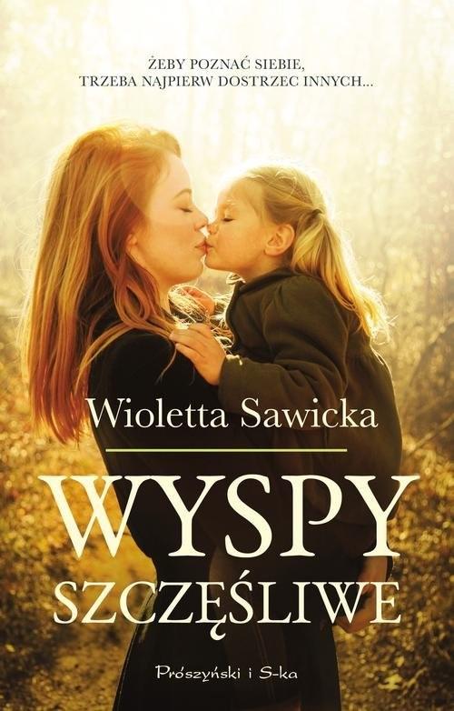 okładka Wyspy szczęśliwe, Książka | Wioletta Sawicka