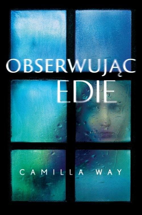 okładka Obserwując Edie, Książka | Way Camilla
