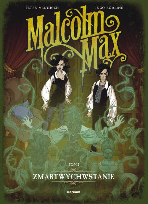 okładka Malcolm Max tom 2 Zmartwychwstanie, Książka | Praca Zbiorowa