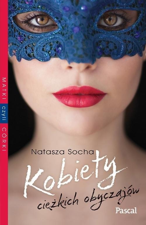 okładka Kobiety cieżkich obyczajów, Książka | Socha Natasza