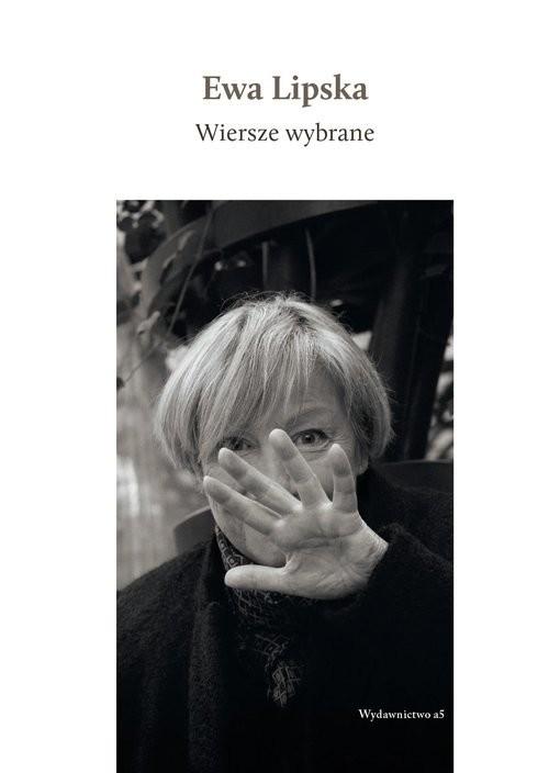 okładka Wiersze wybrane Książka z płytą CD, Książka | Ewa Lipska
