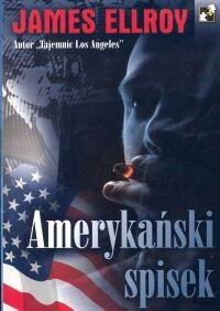 okładka Amerykański spisekksiążka      Ellroy James