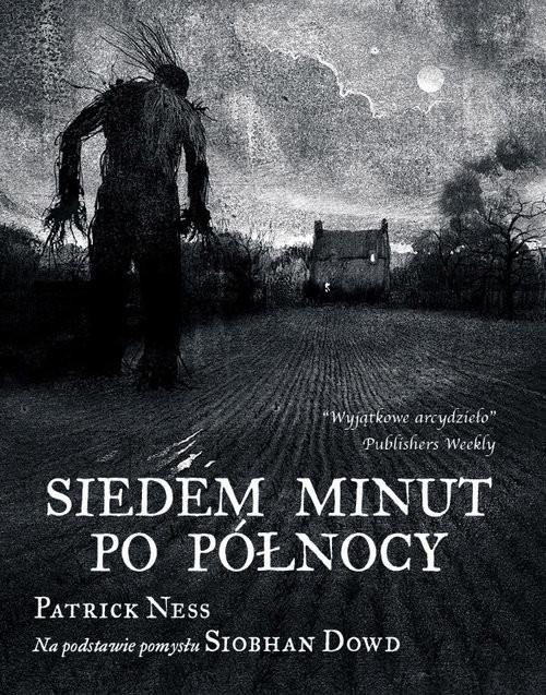 okładka Siedem minut po północy, Książka   Ness Patrick