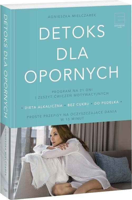okładka Detoks dla opornych, Książka | Mielczarek Agnieszka