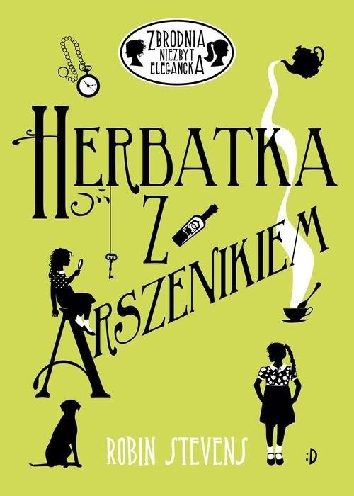 okładka Herbatka z arszenikiem, Książka | Stevens Robin