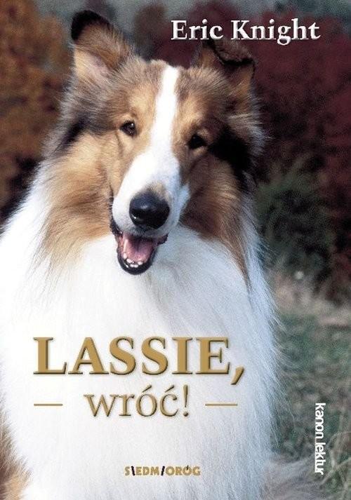 okładka Lassie wróć!. KsiążkaE. Knight