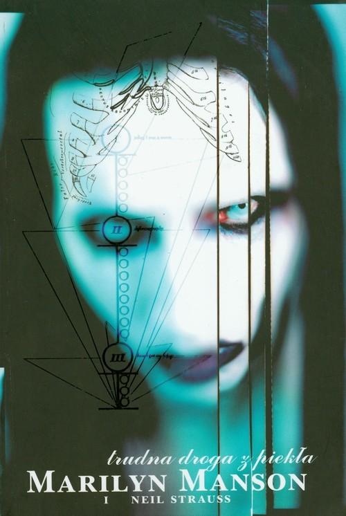 okładka Trudna droga z piekła, Książka | Marilyn Manson, Neil Strauss